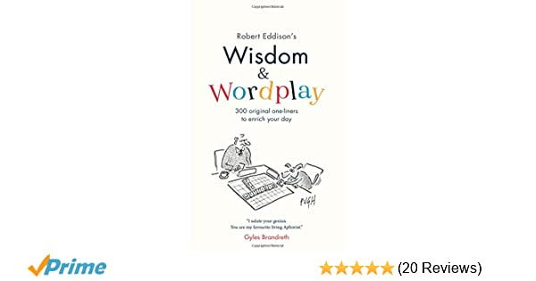 Wisdom Wordplay Amazon Robert Eddison 9781912256266 Books