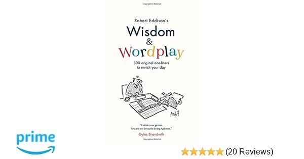 Wisdom Wordplay Amazon Robert Eddison 9781912256266 Books