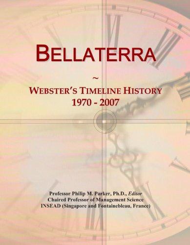 Bellaterra: Webster's Timeline History, 1970-2007