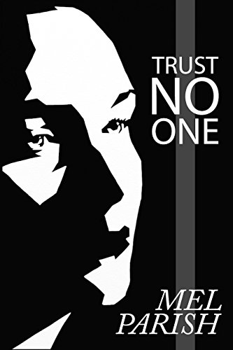 Trust No One by Mel Parish
