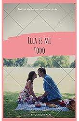 Descargar gratis Ella es mi todo en .epub, .pdf o .mobi