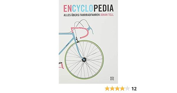 En Cyclo Pedia Alles übers Fahrradfahren Tell Johan Sitzmann Alexander Bücher