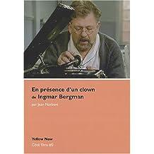 En présence d'un clown, d' Ingmar Bergman : Voyage d'hiver