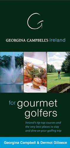Georgina Campbell's Ireland for Gourmet Golfers por Georgina Campbell