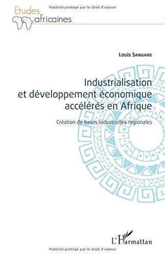 Industrialisation et développement économique accélérés en Afrique
