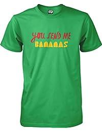 You send me bananas - Slogan T-shirt - S to XXL Unisex