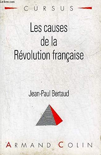 Les causes de la Révolution française par Jean-Paul Bertaud