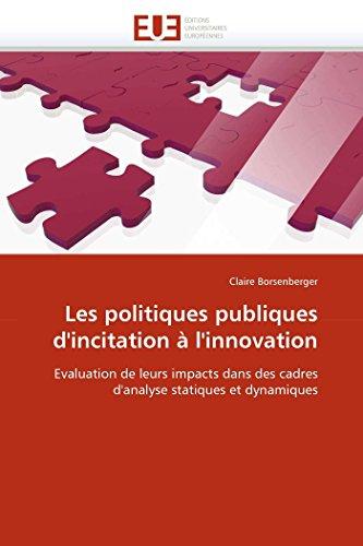 Les politiques publiques d''incitation à l''innovation