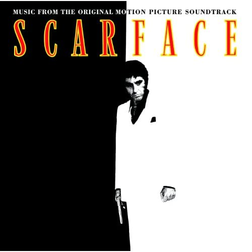 Scarface (Original Motion Picture Soundtrack)