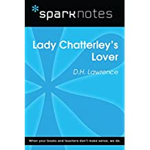 Lady Chatterley's Lover (SparkNotes Literature Guide)