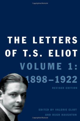 The Letters of T. S. Eliot: 1 por T. S. Eliot