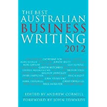[(The Best Australian Business Writing 2012 )] [Author: Andrew Cornell] [Apr-2013]