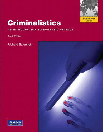Criminalistics: An Introduction to Forensic Science: International Edition