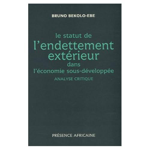 Le statut de l'endettement extérieur dans l'économie sous-développée : Analyse critique