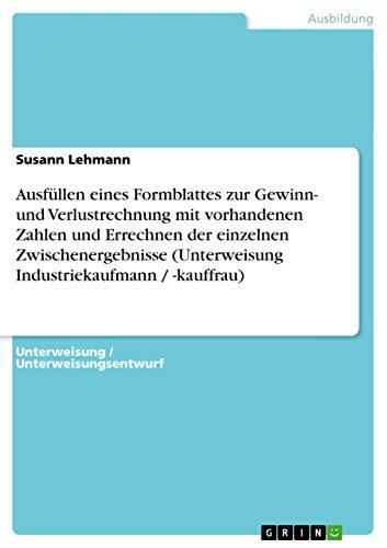 Get Ausfüllen eines Formblattes zur Gewinn- und Verlustrechnung PDF ...