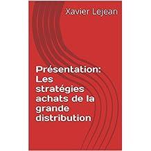 Présentation: Les stratégies achats de la grande distribution