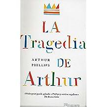 La tragedia de Arthur (BRUGUERA)