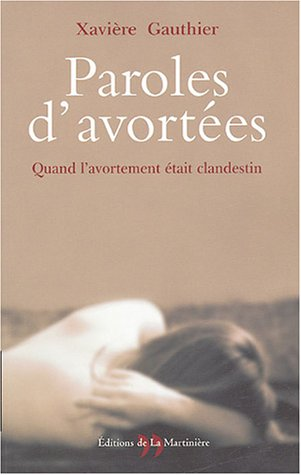 Paroles D Avortées Quand L Avortement était Clandestin [Pdf/ePub] eBook