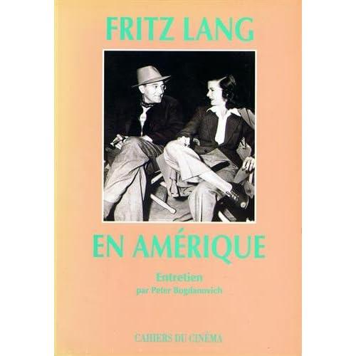 Fritz Lang en Amerique: Entretien