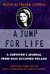 A Jump For Life: A Survivor's Journal from Nazi-occupied Poland