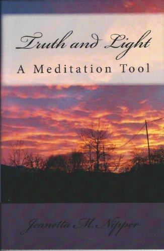 Truth and Light: A Meditation Tool (Meditation Tools Book 3)