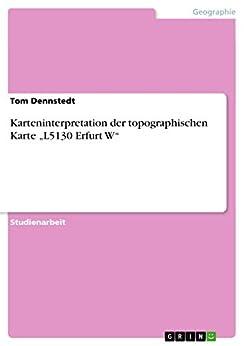 """Karteninterpretation der topographischen Karte """"L5130 Erfurt W"""""""