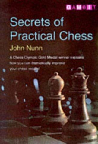 Secrets of Practical Chess (Gambit chess) por John Nunn