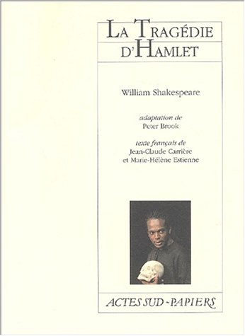La tragédie d'Hamlet par William Shakespeare