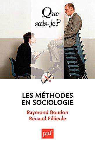 Les méthodes en sociologie: « Que sais-je ? » n° 1334