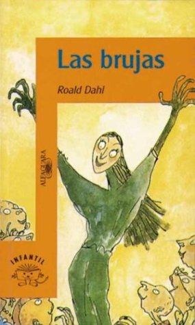 Las Brujas par Roald Dahl