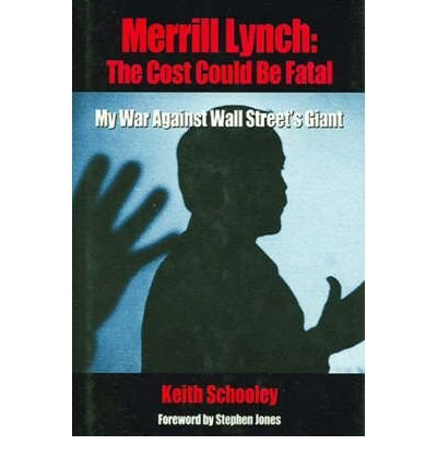 merrill-lynch-the-cost-could-be-fatal-by-author-keith-schooley-august-2002