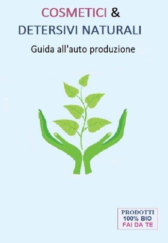 cosmetici-e-detersivi-naturali-guida-allauto-produzione