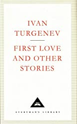 First Love And Other Stories (Everyman's Library Classics)