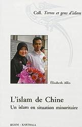 L'islam de Chine. Un islam en situation minoritaire