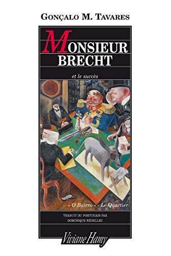 Monsieur Brecht et le succès par Gonçalo M. Tavares
