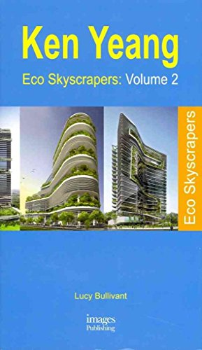 [(Eco Skyscrapers 2: Volume 2)] [By (author) Lucy Bullivant] published on (July, 2011)