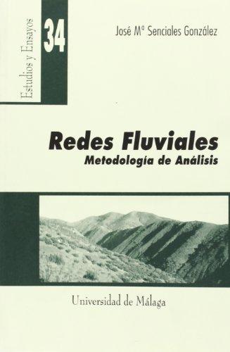 Descargar Libro Redes fluviales. Metodología de análisis (Estudios y Ensayos) de José María Senciales González