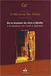 De la douceur de vivre à Séville à la douleur de lexil à Aghmât