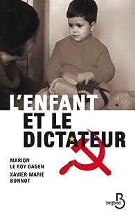 L'enfant et le dictateur par Marion Le Roy Dagen