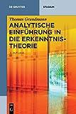 Analytische Einführung in die Erkenntnistheorie (De Gruyter Studium)