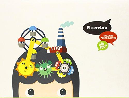 El cerebro (Infantil 2º Ciclo) (¿Lo ves?) - 9788426395658