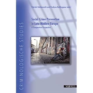 Social Crime Prevention in Late Modern Europe (Criminological Studies)