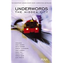 Underwords: The Booktrust London Short Story Competition Anthology by Diran Adebayo (1-May-2005) Paperback