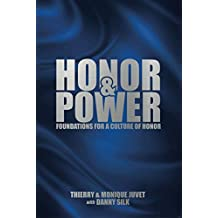Honor and Power: Fondations for a Culture of Honor (English Edition)
