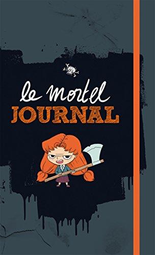 Mortelle Adèle - Le mortel journal par Mr Tan