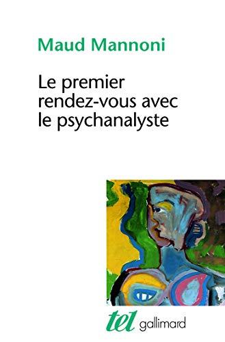 Le premier rendez-vous avec le psychanalyste