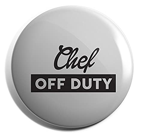 Hippowarehouse Chef off duty Badge Pin 25mm