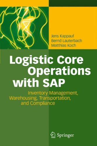 Logistic Core Operations with SAP: Inventory Management, Warehousing, Transportation, and Compliance by Jens Kappauf (2012-02-28)