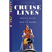Cruise Lines: Erotic Tales from Ship to Shore by Fisher (2008-06-05)