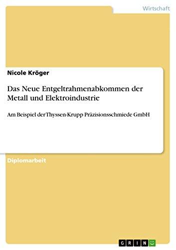 das-neue-entgeltrahmenabkommen-der-metall-und-elektroindustrie-am-beispiel-der-thyssen-krupp-prazisi